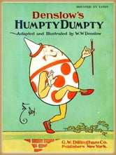 Denslow's Humpty Dumpty : Pictures Book ebook by Denslow, W. W.