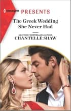 The Greek Wedding She Never Had ebook by