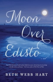 Moon Over Edisto ebook by Beth Webb Hart