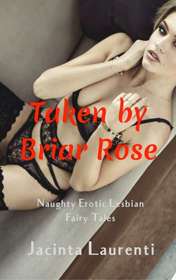 Taken by Briar Rose ebook by Jacinta Laurenti