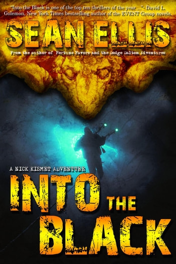 Into the Black - Nick Kismet Adventures, #2 ebook by Sean Ellis