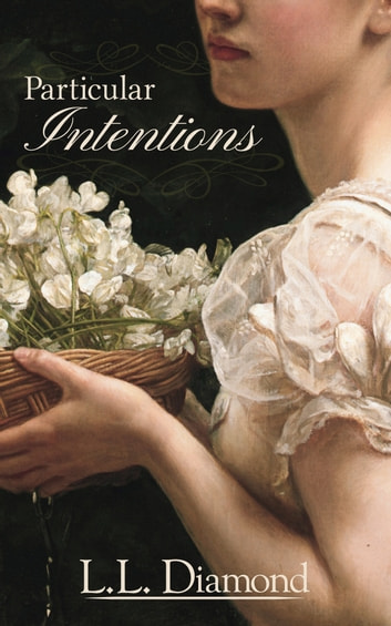 Particular Intentions ebook by LL Diamond