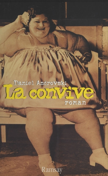La Convive ebook by Daniel Androvski