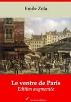 Le ventre de Paris - Nouvelle édition augmentée | Arvensa Editions ebook by Emile Zola