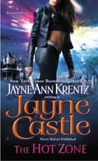 The Hot Zone ebook by Jayne Castle