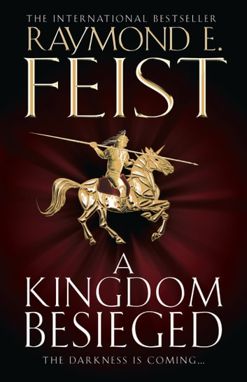 A Kingdom Besieged (The Chaoswar Saga, Book 1) ebook by Raymond E. Feist