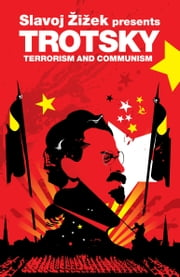 Terrorism and Communism - A Reply to Karl Kautsky ebook by Kobo.Web.Store.Products.Fields.ContributorFieldViewModel