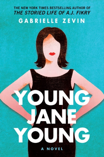 Young Jane Young ebook by Gabrielle Zevin
