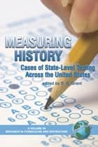 Measuring History ebook by S. G. Grant