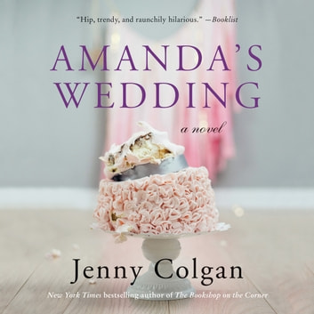 Amanda's Wedding - A Novel audiobook by Jenny Colgan