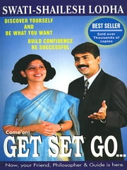 Come On! Get Set Go ebook by Swati Shailesh Lodha
