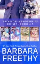 Bachelors & Bridesmaids Box Set (Books 4-7) ebook by Barbara Freethy
