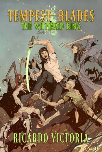 The Withered King ebook by Ricardo Victoria