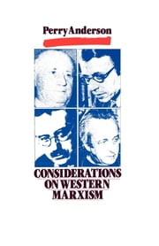 Considerations on Western Marxism ebook by Perry Anderson