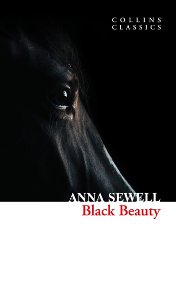 Black Beauty (Collins Classics) ebook by Anna Sewell