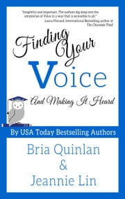 Finding Your Voice ebook by Bria Quinlan,Jeannie Lin