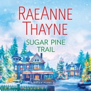 Sugar Pine Trail - (Haven Point) audiobook by RaeAnne Thayne