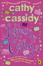 Letters To Cathy ebook by Cathy Cassidy