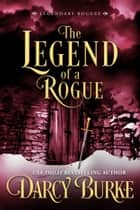 The Legend of a Rogue ebook by