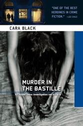 Murder in the Bastille - An Aimee Leduc Investigation ebook by Cara Black