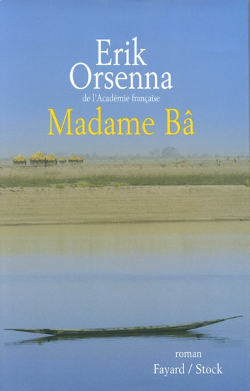 Madame Bâ ebook by Erik Orsenna