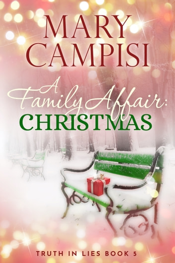 A Family Affair: Christmas ebook by Mary Campisi