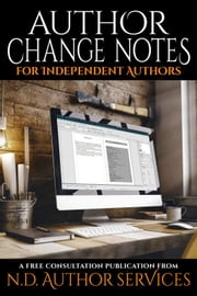 Author Change Notes for Independent Authors ebook by N.D. Author Services,J.C. Hendee