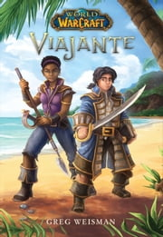 World of Warcraft - Viajante ebook by Greg Weisman