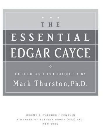 The Essential Edgar Cayce ebook by Mark Thurston