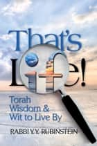 That's Life! ebook by Rabbi YY Rubinstein
