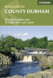 Walking in County Durham ebook by Paddy Dillon