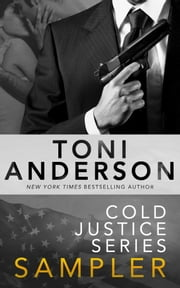 Cold Justice Series Sampler eBook by Toni Anderson