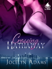 Crossing Hathaway ebook by Jocelyn Adams