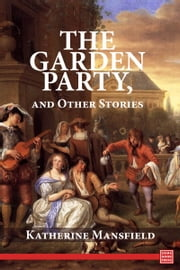The Garden Party: and Other Stories ebook by Katherine Mansfield