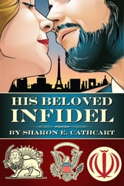 His Beloved Infidel ebook by Sharon E. Cathcart
