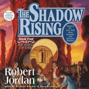The Shadow Rising - Book Four of 'The Wheel of Time' livre audio by Robert Jordan