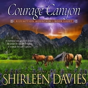 Courage Canyon audiobook by Shirleen Davies