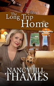 The Long Trip Home, Book 8 ebook by Nancy Jill Thames