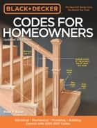Black & Decker Codes for Homeowners, Updated 3rd Edition ebook by Bruce A. Barker