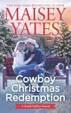 Cowboy Christmas Redemption ebook by