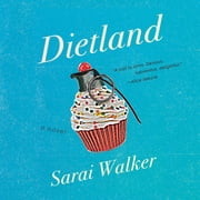 Dietland audiobook by Sarai Walker