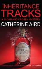 Inheritance Tracks ebook by Catherine Aird