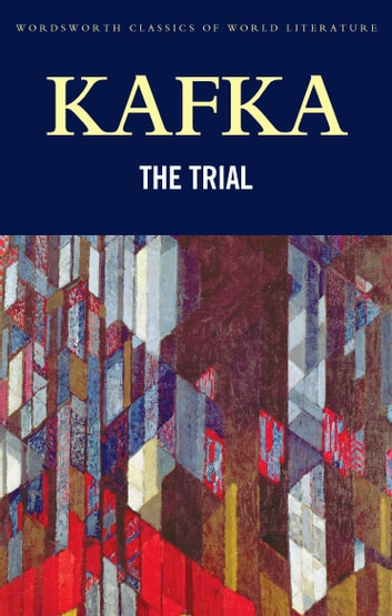 The Trial ebook by Franz Kafka,Tom Griffith