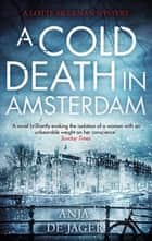 A Cold Death in Amsterdam ebook by Anja de Jager