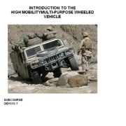 Introduction to the High Mobility Multipurpose Wheeled Vehicle ebook by Various US Army Personnel,Bridged Books Group