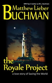 the Royale Project ebook by Matthew Lieber Buchman