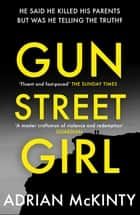 Gun Street Girl ebook by Adrian McKinty