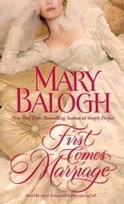 First Comes Marriage ebook by Mary Balogh