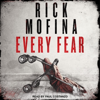 Every Fear audiobook by Rick Mofina