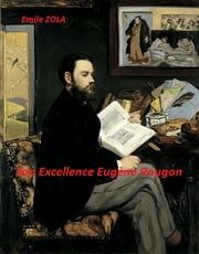 Son Excellence Eugène Rougon ebook by Emile Zola
